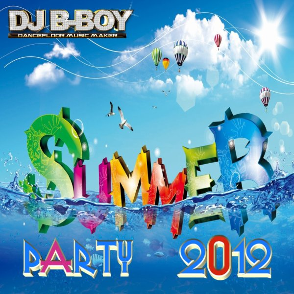 SUMMER PARTY 2012 (MIX-TAPE)